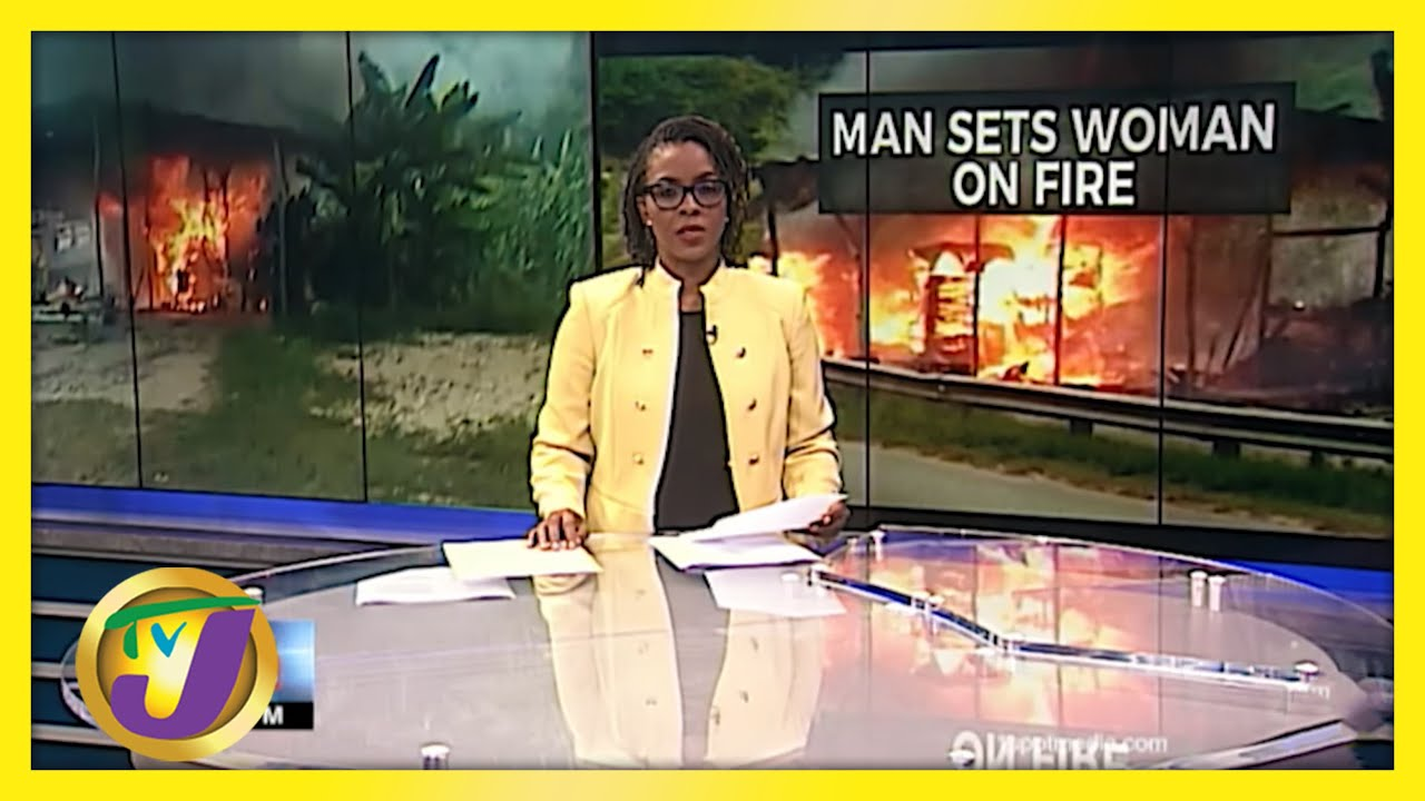 Jamaican Man Set Woman in Hanover on Fire | TVJ News - May 20 2021 1