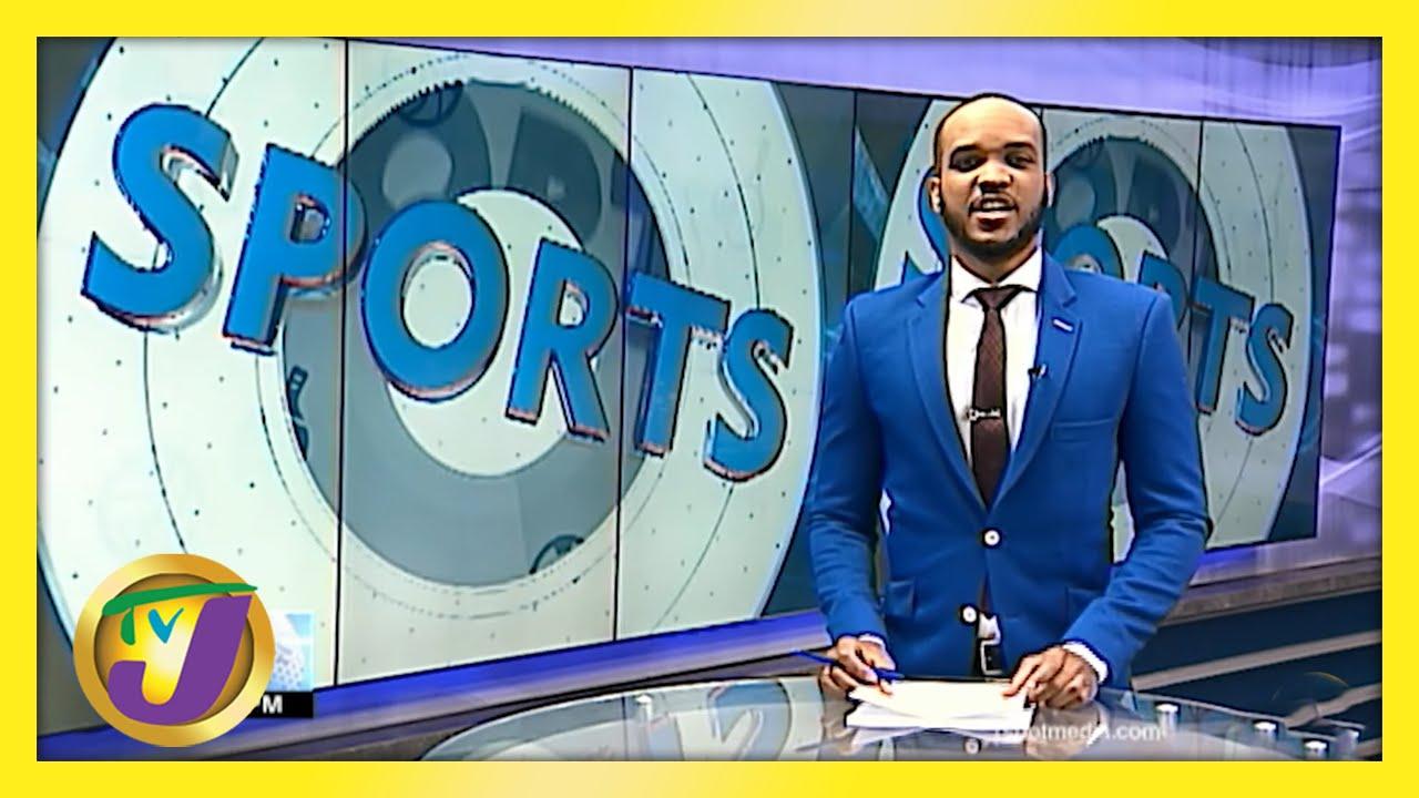 Jamaican Sports News Headlines - May 21 2021 2