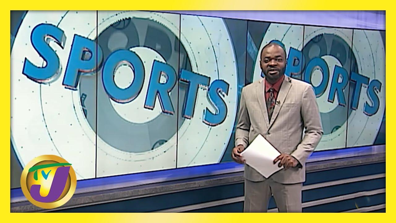 Jamaican Sports News Headlines - May 21 2021 1