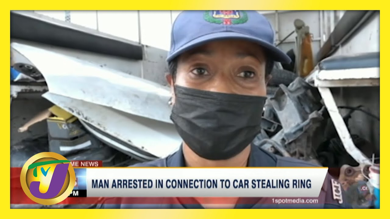 Man Arrested in Connection with Car Stealing Ring in Jamaica   TVJ News - May 21 2021 1