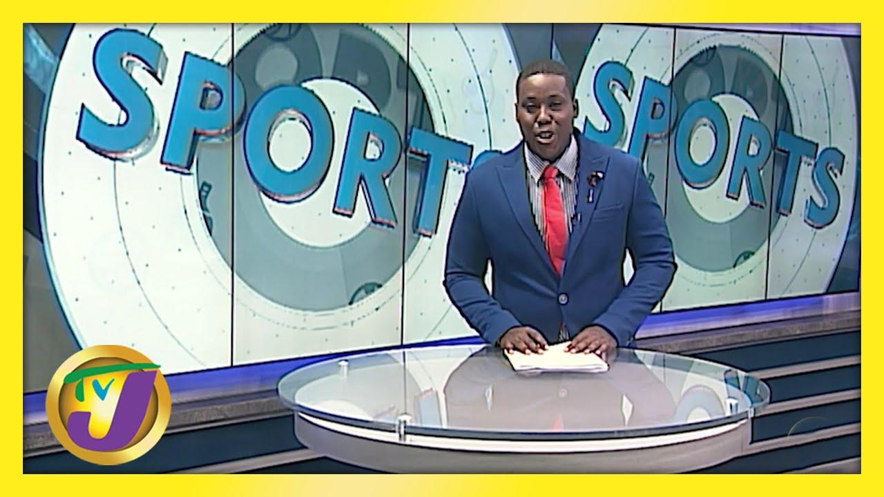 Jamaican Sports News Headlines - May 23 2021 1