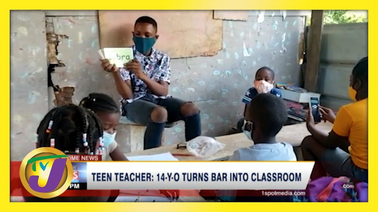 Jamaican Teen Teacher   14 Yr Old Turns Bar into Classroom - May 24 2021 8