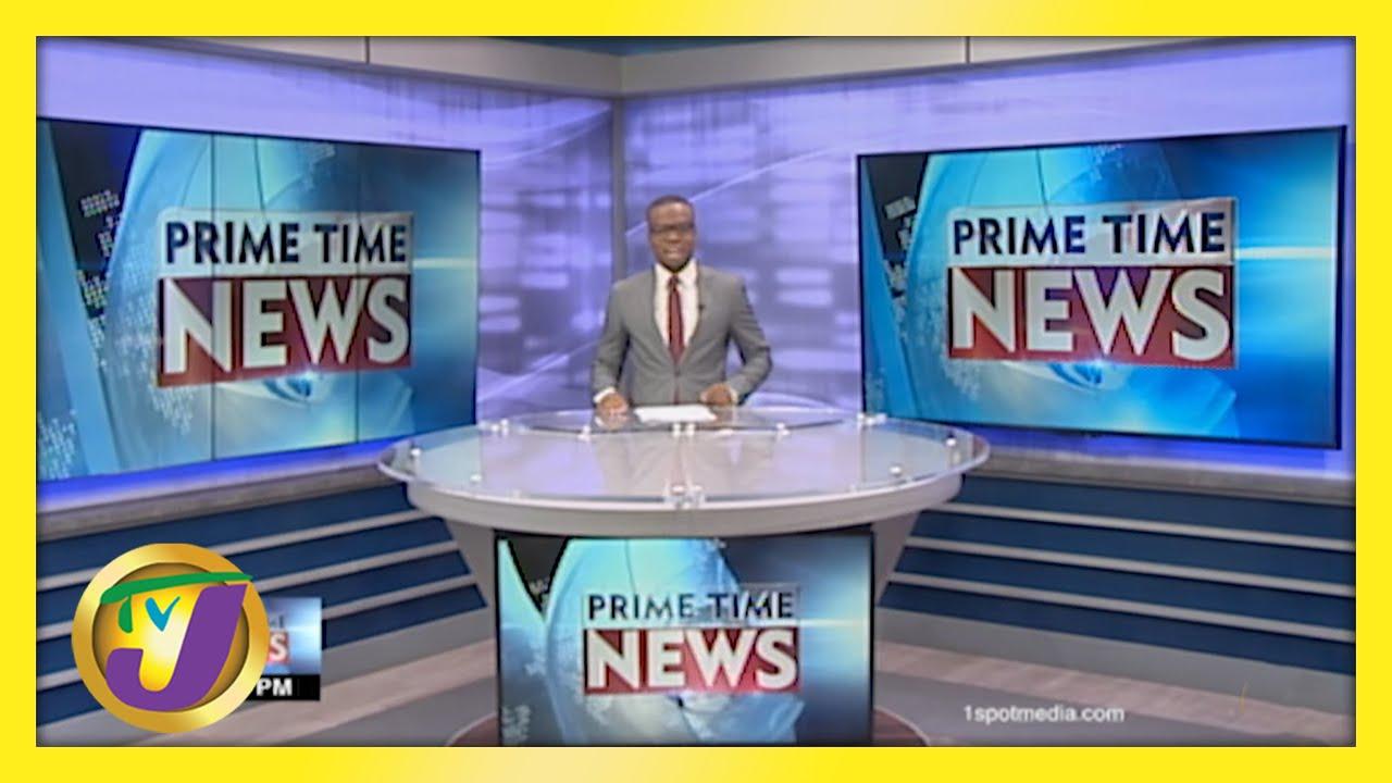 Jamaican News Headlines | TVJ News - May 24 2021 1