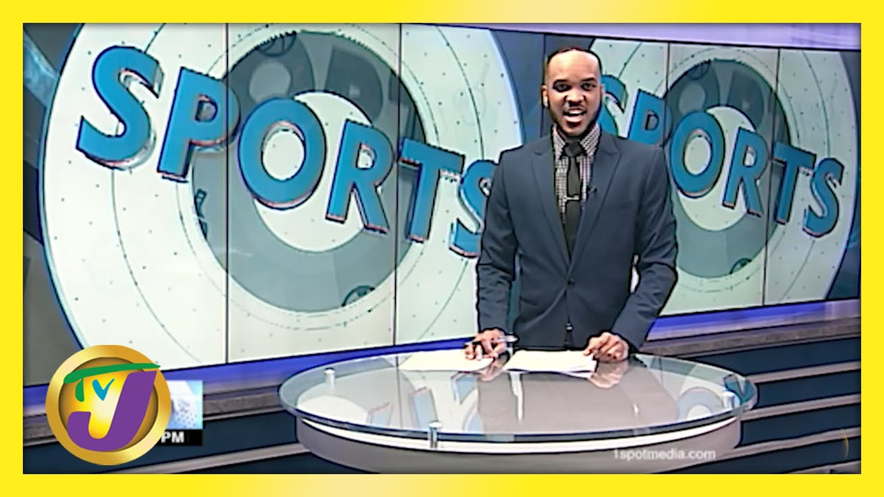 Jamaican Sports News Headlines - May 24 2021 1