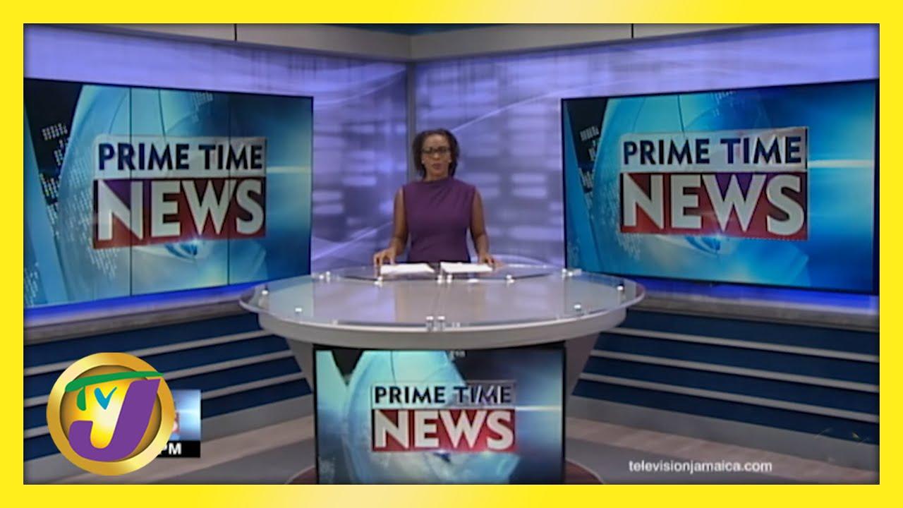 Jamaican News Headlines | TVJ News - May 25 2021 1