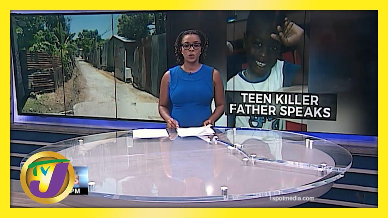 Teen Killer Father Speaks | TVJ News - May 26 2021 1
