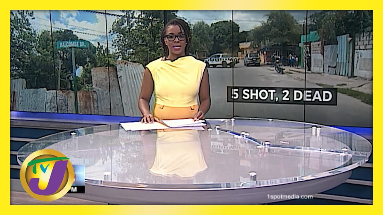 5 Shot, 2 Dead in Balcombe Drive Shooting in Jamaica | TVJ News - May 27 2021 1