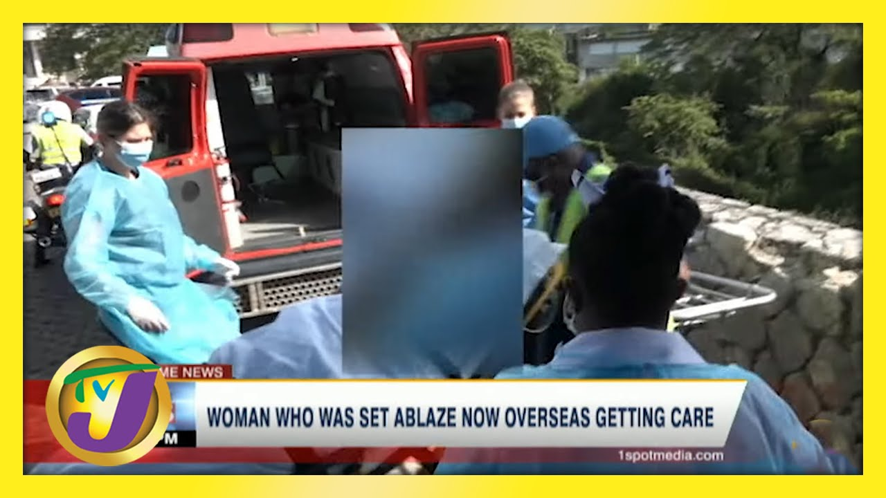 Burnt Woman Airlifted Overseas Getting Care | TVJ News - May 27 2021 1