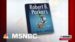 Mike Lupica Returns With 'Robert B. Parker's Payback' | Morning Joe | MSNBC 8