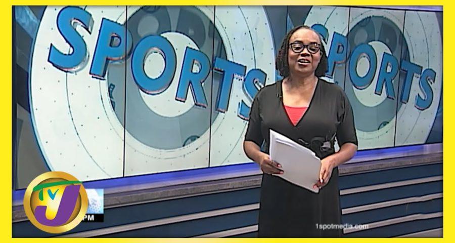 Jamaican Sports News Headlines - May 28 2021 1
