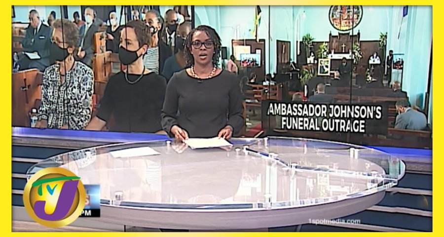 Ambassador Johnson's Funeral Outrage   TVJ News - May 28 2021 1