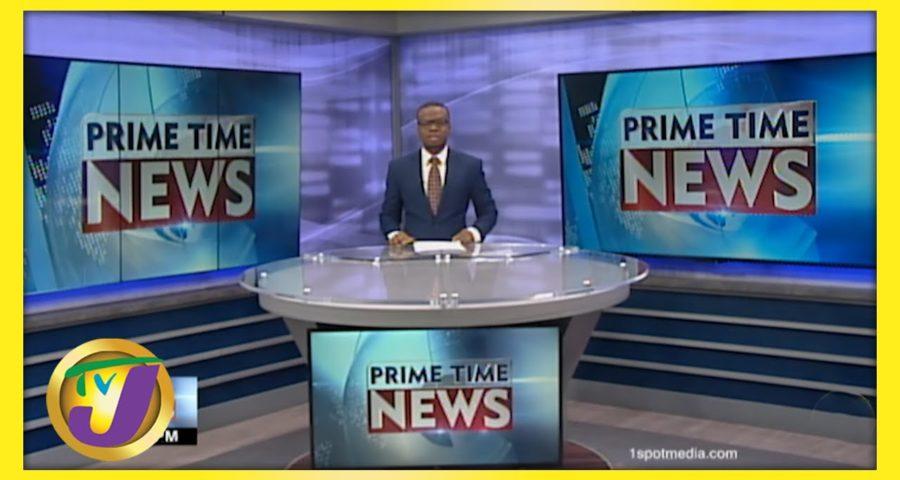 Jamaican News Headlines | TVJ News - May 30 2021 8