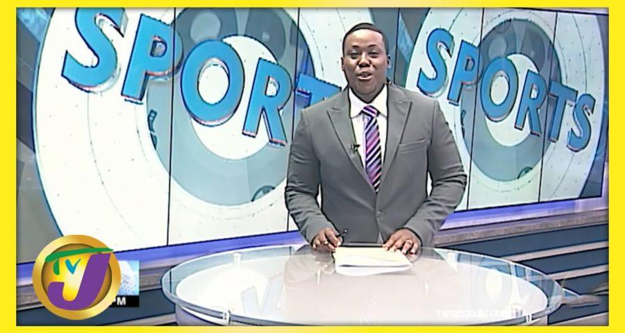Jamaican Sports News Headlines - May 30 2021 6