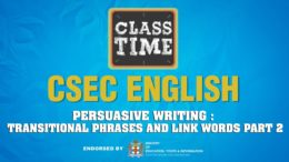 CSEC English - Persuasive Writing: Transitional Phrases and link Words Pt 2 - May 4 2021 9
