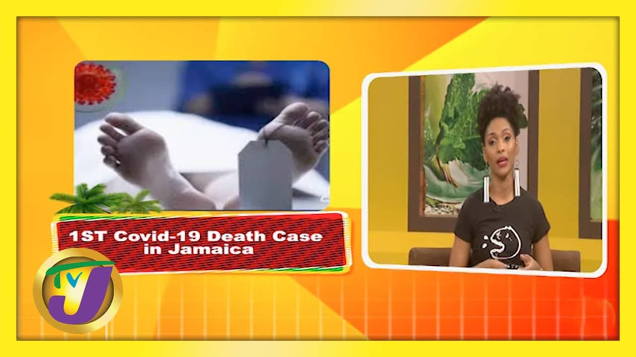 1st Covid Death Case in Jamaica   Trending Topics   TVJ Weekend Smile 1