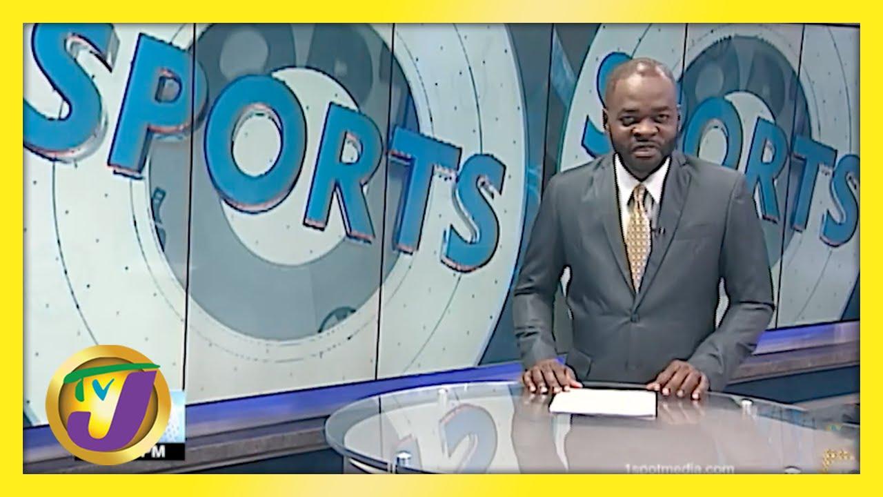 Jamaican Sports News Headlines - May 4 2021 1