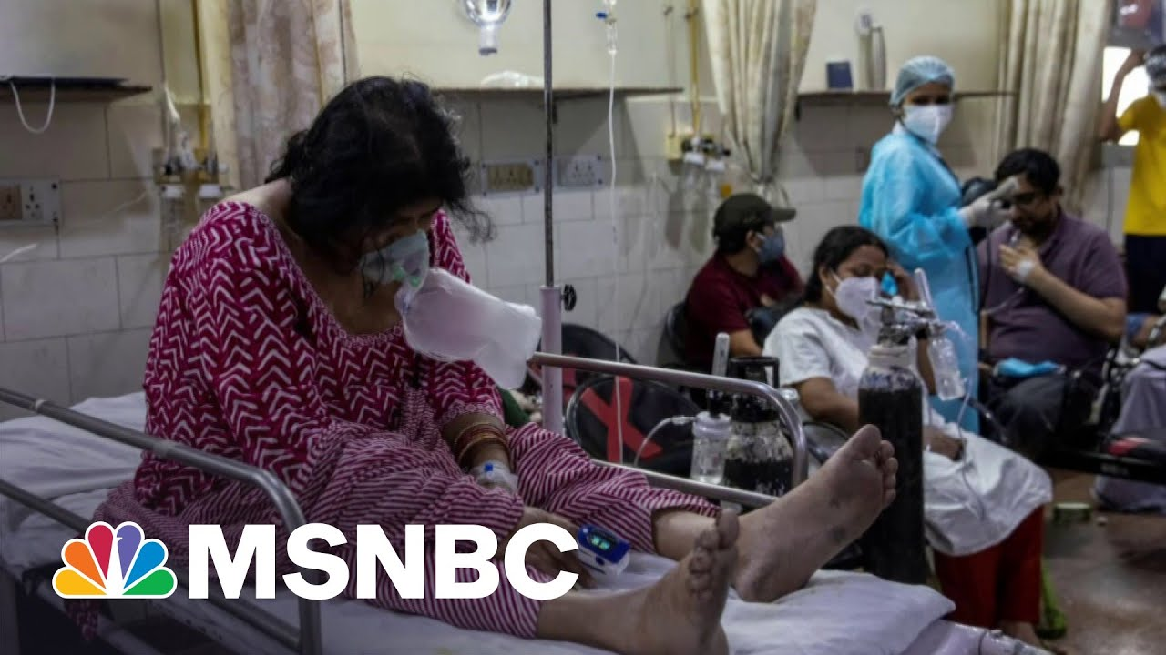 Why India's Covid Surge Matters To The Entire World | The 11th Hour | MSNBC 1