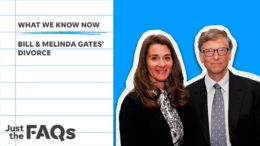 Here's why the Bill and Melinda Gates divorce will go down in history | Just the FAQs 8