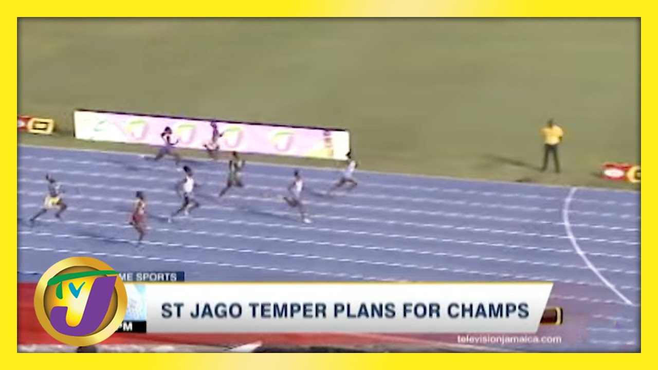 St. Jago Temper Plans for Champs - May 5 2021 1