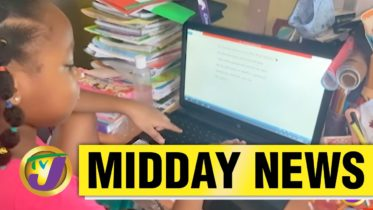 Jamaican Gov't to Spend $300M on Tablets | Face to Face Classes to Resume - May 6 2021 6