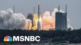 Used Chinese Rocket Debris Could Hit Earth This Weekend | The 11th Hour | MSNBC 3