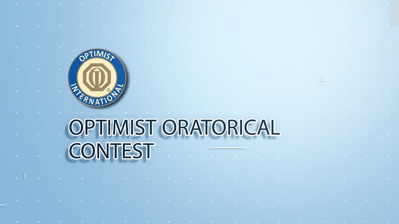 The Optimist Oratorical Competition - May 8, 5:30-6:30pm 1