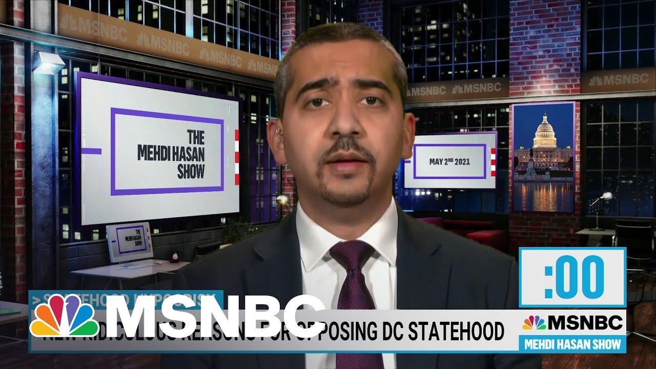 Mehdi Hasan Calls Out Politicians Over DC Statehood Hypocrisy | Mehdi Hasan | MSNBC 1