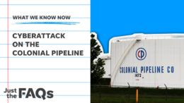 Here's how the attack on the Colonial Pipeline could impact you | Just the FAQs 8