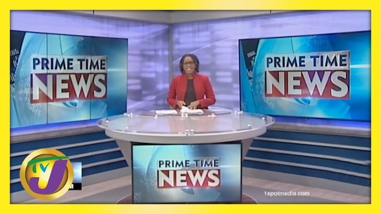 Jamaican News Headlines | TVJ News - May 10 2021 1