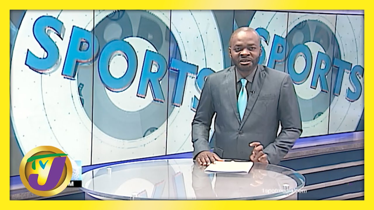Jamaican Sports News Headlines - May 10 2021 1