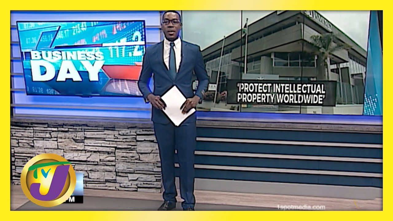 Protecting Jamaica's Intellectual Property Worldwide   TVJ Business Day - May 11 2021 1