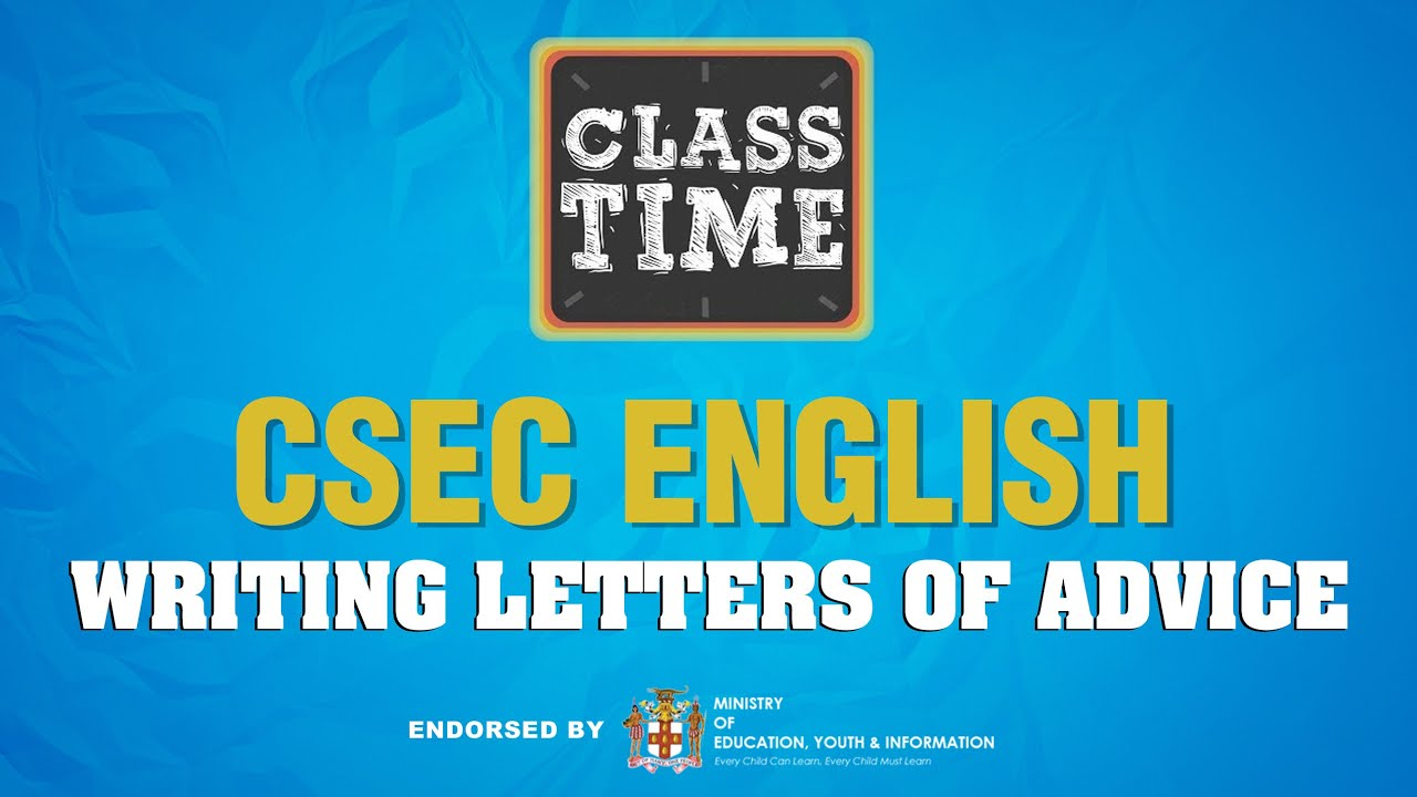 CSEC English - Writing Letters of Advice - May 14 2021 1