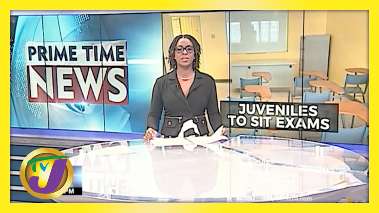 Jamaica's Juvenile Wards to sit Exams, Despite Issues   TVJ News - May 13 2021 1