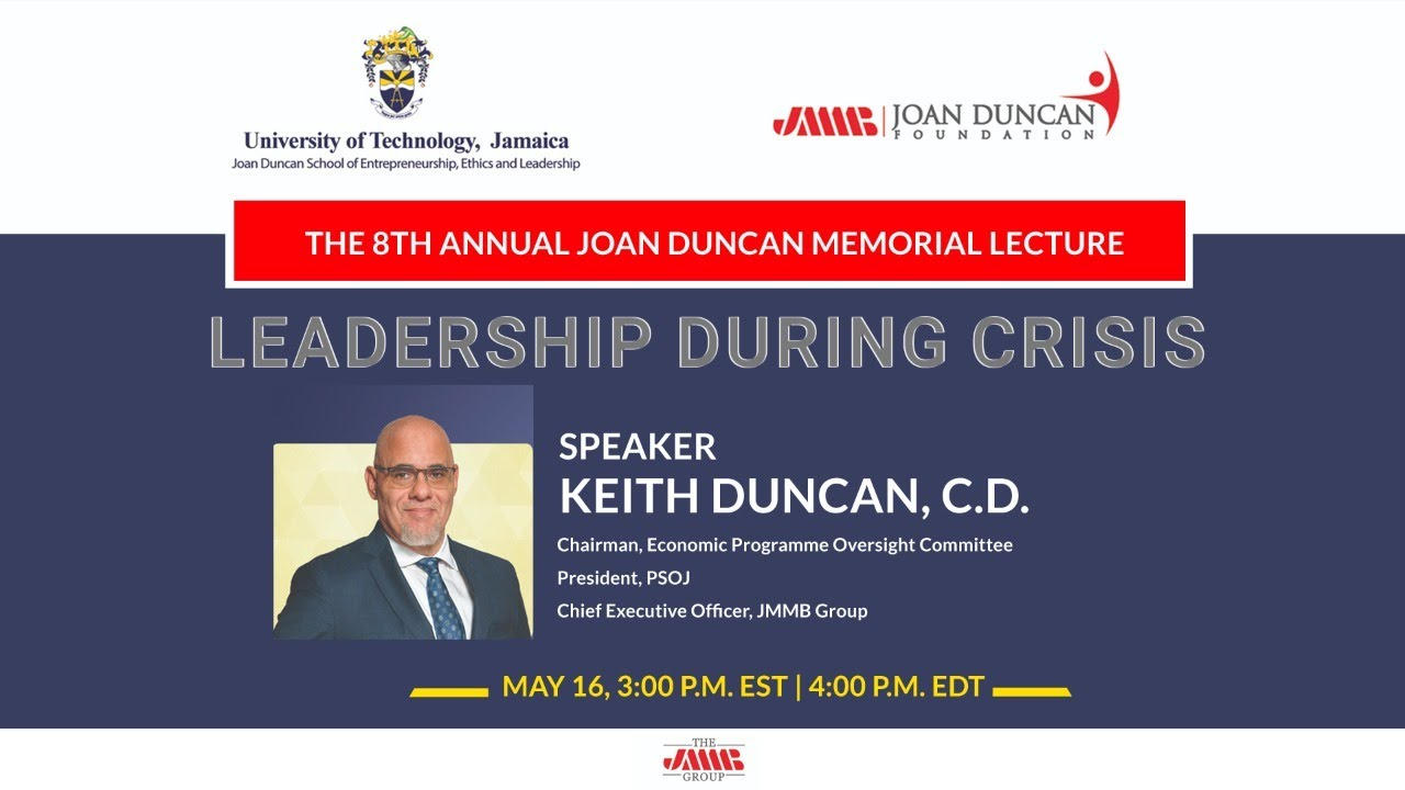 8th Annual Joan Duncan Memorial Lecture: Leadership During Crisis 1