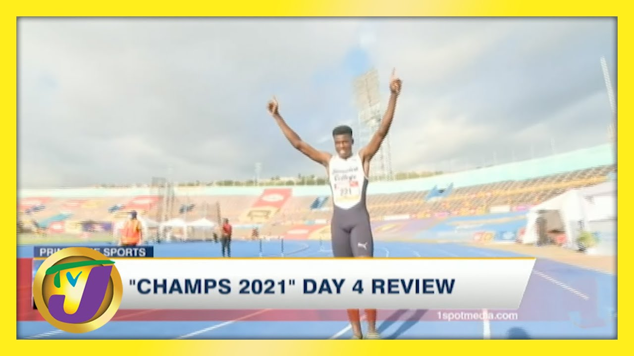 Jamaica's ISSA Boys & Girls Champs 2021 Day 4 Highlights - May 14 2021 1