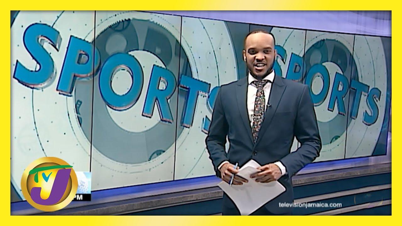 Jamaican Sports News Headlines - May 14 2021 1