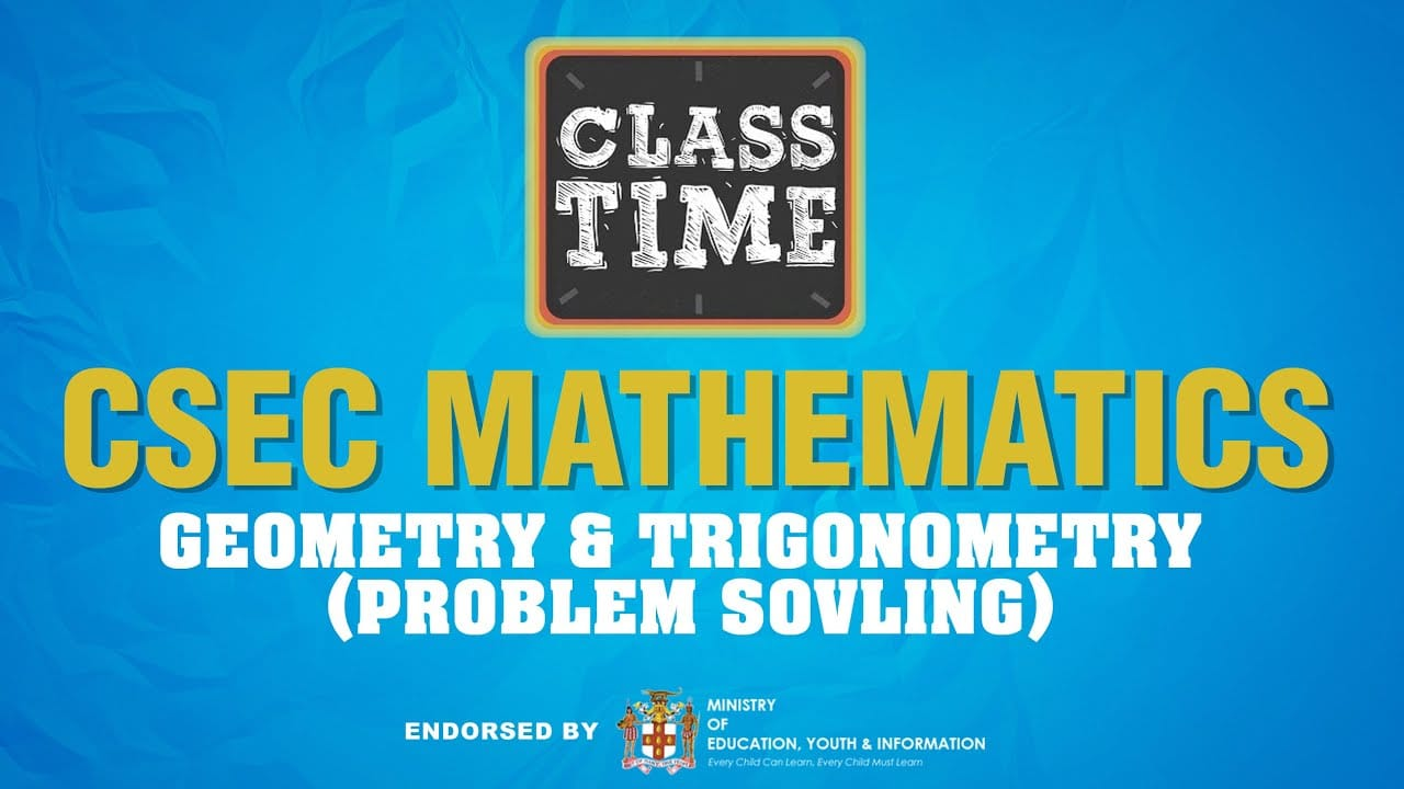 CSEC Mathematics - Geometry & Trigonometry (Problem Sovling) - May 25 2021 1
