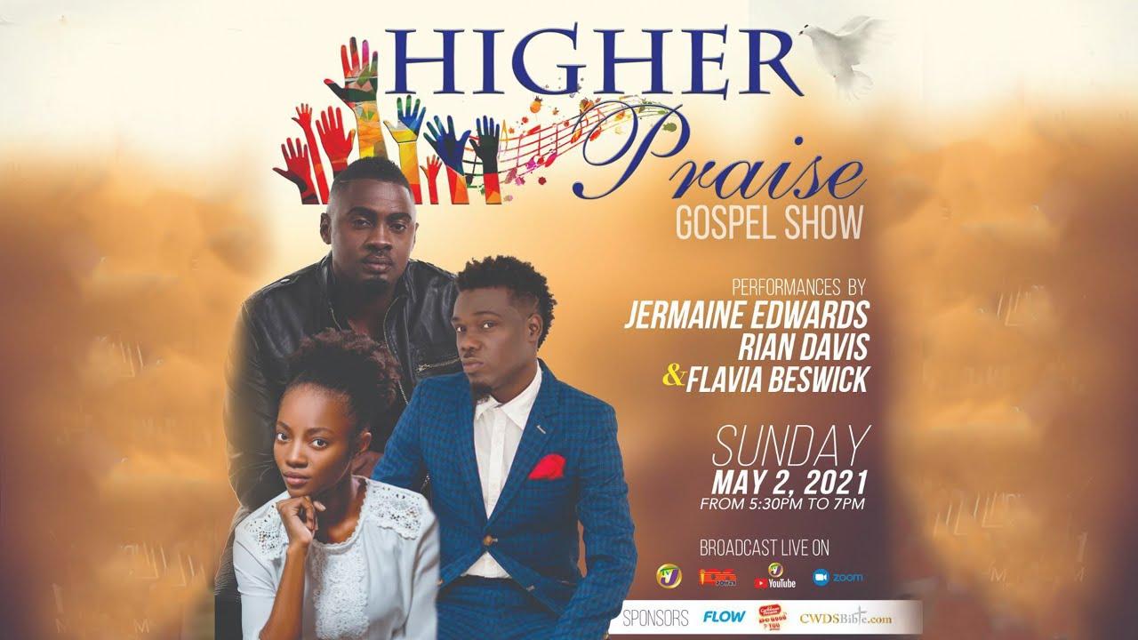 Higher Praise Gospel Show - May 2, 5:30-7pm 1