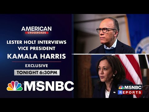 Preview: Lester Holt's Exclusive Interview With VP Kamala Harris 1