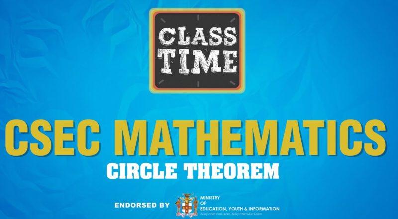 CSEC Mathematics - Circle Theorem - June 21 2021 1