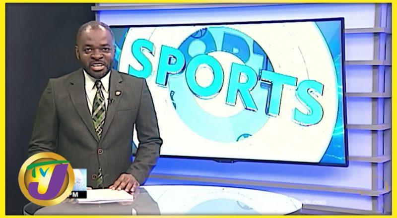Jamaican Sports News Headlines - June 19 2021 1