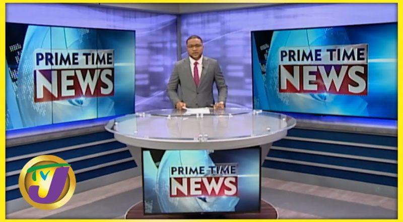 Jamaican News Headlines | TVJ News - June 19 2021 1