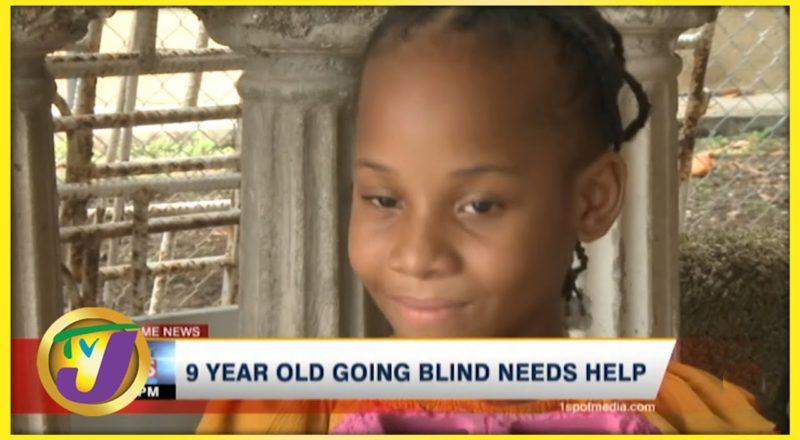 9yr Old Jamaican Girl Going Blind & Needs Help | TVJ News - June 19 2021 1