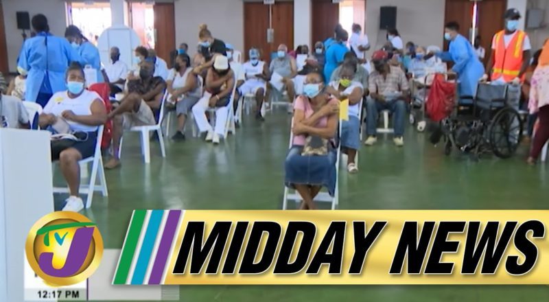 Covid Vaccine Uncertainty as Jamaica's Health Minister Cancel Blitz | TVJ Midday News - June 21 2021 1