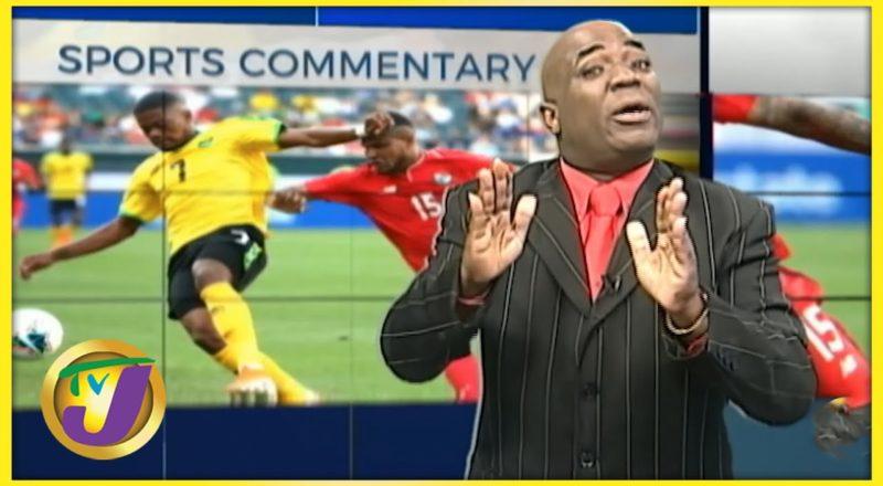 Jamaica's Reggae Boyz | TVJ Sports Commentary 1