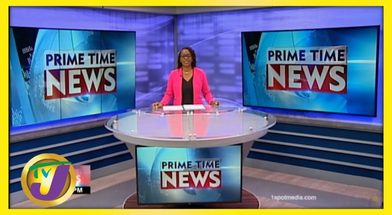 Jamaican News Headlines | TVJ News - June 21 2021 1
