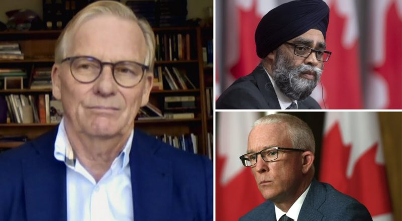 Military ombudsman has 'turned his guns' onto Harjit Sajjan: Bob Fife 2