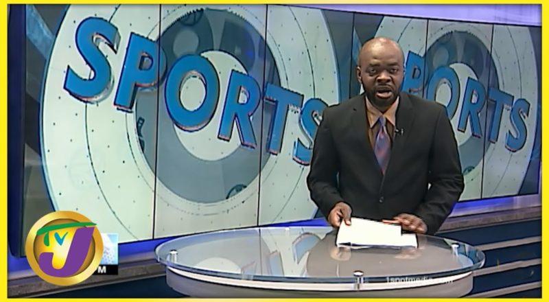 Jamaican Sports News Headlines - June 22 2021 1