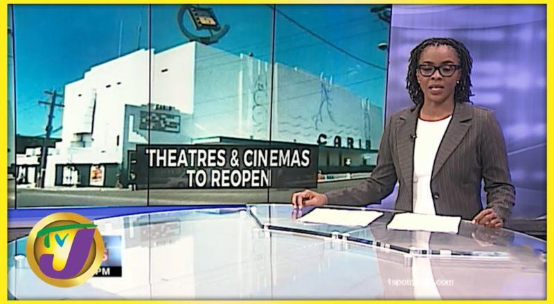 Theaters & Cinemas to Reopen in Jamaica | TVJ News - June 23 2021 1