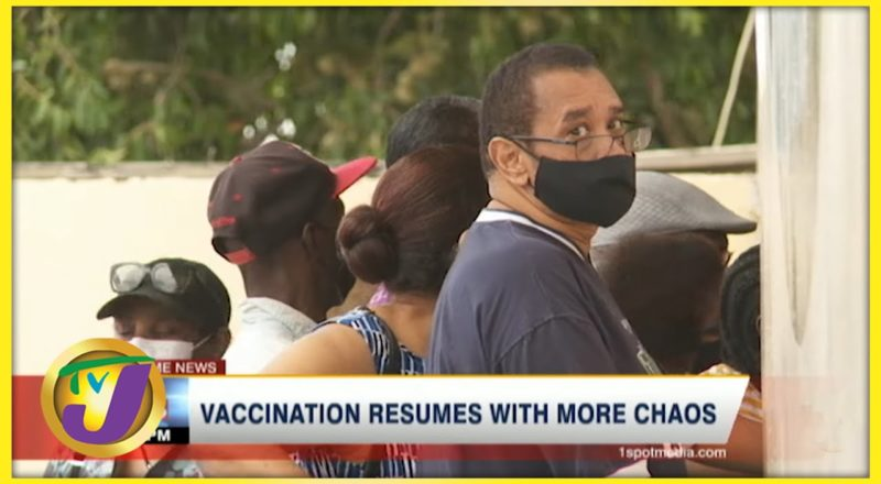 Vaccination Resumes in Jamaica with more Chaos | TVJ News - June 23 2021 1